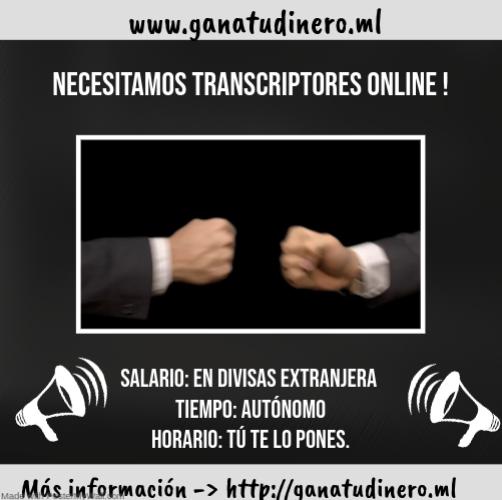 Necesitamos transcriptores online